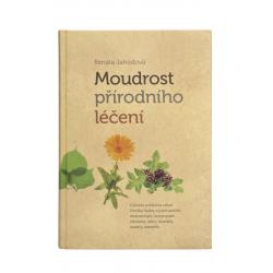 Renáta Jahodová, Moudrost přírodního léčení - kniha