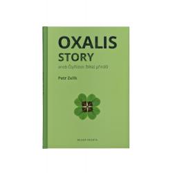 Oxalis story aneb čtyřlístek štěstí přináší - kniha